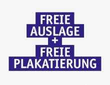 Freie Auslage / Freie Plakatierung